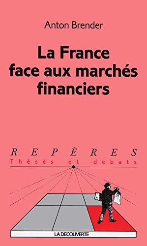 La France face aux marchs financiers