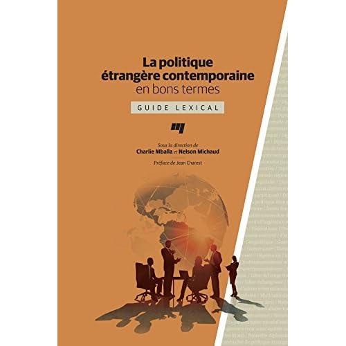 La politique étrangère contemporaine en bons termes: Guide lexical