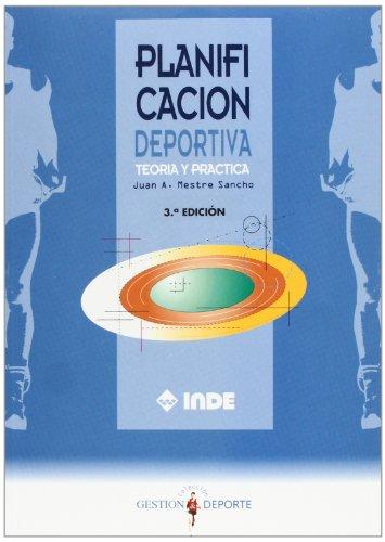 Planificación deportiva: Teoría y práctica (Gestión y deporte) por Juan Antonio Mestre Sancho