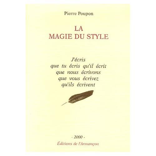 La magie du style