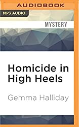 Homicide in High Heels (High Heels Mysteries) by Gemma Halliday (2016-05-03)