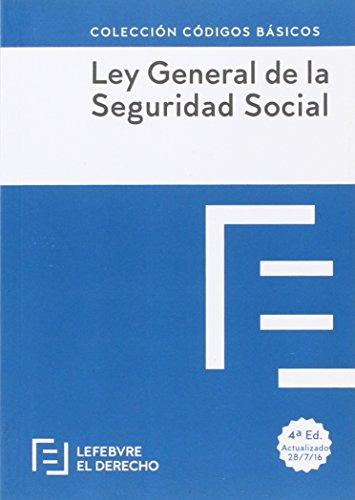 Ley General de la Seguridad Social (Códigos Básicos)