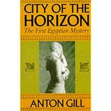 City of the Horizon (Egyptian Mysteries)