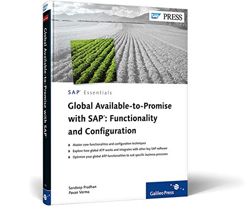 Global Available-to-Promise with SAP: Functionality and Configuration: Discover the power of GATP with this complete and practical reference (SAP PRESS: englisch)