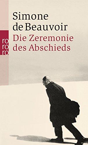 Die Zeremonie des Abschieds und Gespräche mit Jean-Paul Sartre: August - September 1974 (Beauvoir: Memoiren, Band 5)