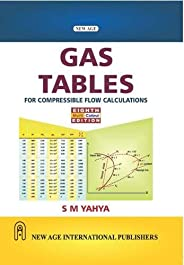 Gas Tables: For Compressible Flow Calculations (Multi-Colour Edition)