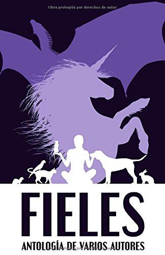 Fieles: Antología de varios autores