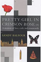 Pretty Girl In Crimson Rose: A Memoir of Love, Exile and Crosswords Paperback