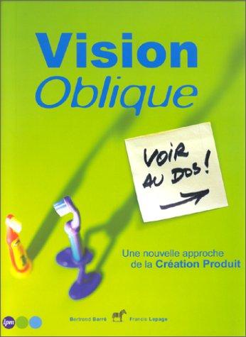 Vision oblique par R. Barre