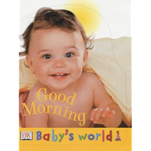 Good Morning (Baby's World)