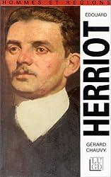 Édouard Herriot, 1872-1957, et le radicalisme triomphant
