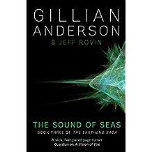 The Sound of Seas: Book 3 of The EarthEnd Saga