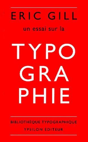 Un essai sur la typographie par Eric Gill