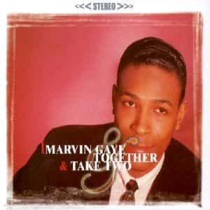 Together (With Mary Wells) & Take Two (With Kim Weston)