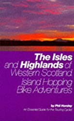 The Isles and Highlands of Western Scotland: Island Hopping Bike Adventures