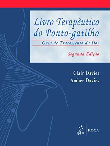 Livro Terapeutico Do Ponto-Gatilho (Em Portuguese do Brasil)