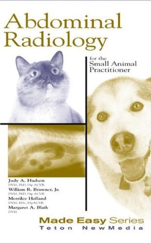 Abdominal Radiology for the Small Animal Practitioner (Made Easy Series) 1st Edition by Hudson, Judith, Brawner, William, Holland, Merrilee, Blaik, (2001) Paperback