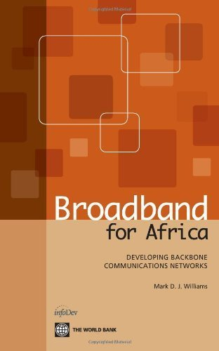 broadband-for-africa-developing-backbone-communications-networks-world-bank-publications-1st-america