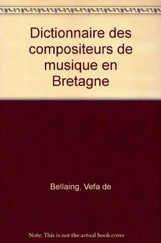 Dictionnaire des compositeurs de musique en Bretagne