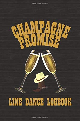 Champagne Promise: Line Dance Logbook Womens Lady Logger-boot