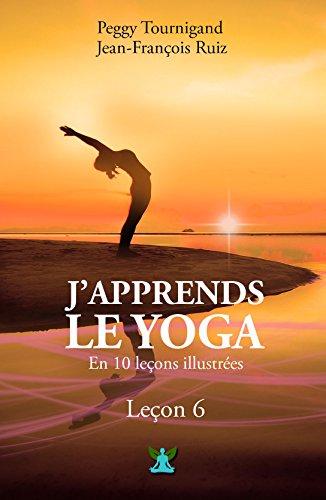 j-39-apprends-le-yoga-en-10-leons-leon-n-6-rvlez-votre-sexualit-et-dvelopper-votre-confiance-en-vous