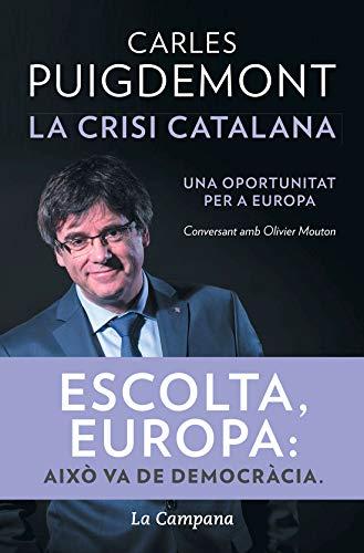 La crisi catalana (Catalan Edition)