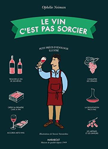Le vin c'est pas sorcier - Nouvelle dition