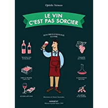 Le vin c'est pas sorcier - Nouvelle édition
