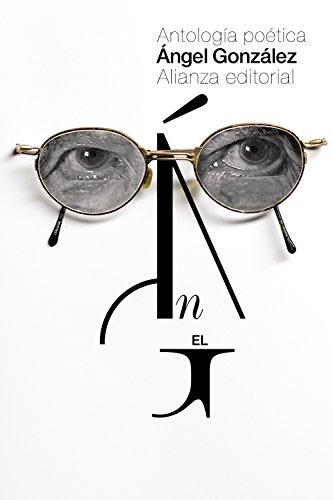 Portada del libro Antología poética: Selección del autor (El Libro De Bolsillo - Literatura)