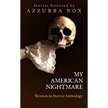 My American Nightmare: Women In Horror Anthology