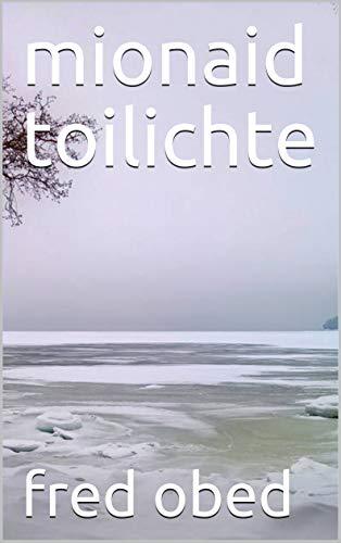 mionaid toilichte (Scots_gaelic Edition)