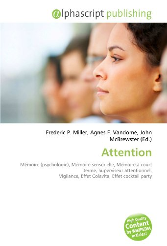 attention-mmoire-psychologie-mmoire-sensorielle-mmoire-court-terme-superviseur-attentionnel-vigilanc