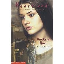 Darkest Hour (Heartland 13) by Lauren Brooke (12-Dec-2003) Paperback