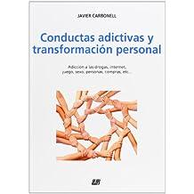 Conductas Adictivas Y Transformacion Personal (Autoayuda (lur))