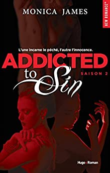 Addicted To Sin Saison 2 -Extrait offert- par [James, Monica]