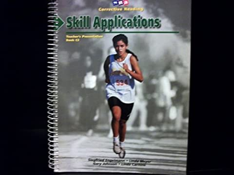 Skill Applications (SRA Corrective Reading Teacher's Presentation Decoding C, Book 2) by Linda Meyer, Gary Johnson, Linda Carnine (1999) Spiral-bound