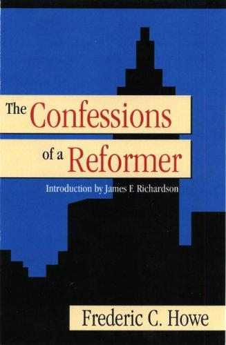 Confessions of a Reformer por Frederic C. Howe