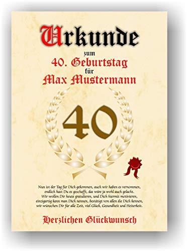 Urkunde zum 40. Geburtstag - Glückwunsch Geschenkurkunde personalisiertes Geschenk mit Name Gedicht und Spruch Karte Präsent Geschenkidee Mann Frau DIN A4