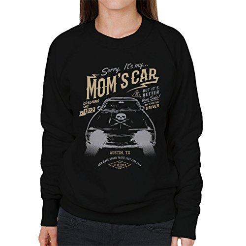 Its My Moms Car Death Proof Womens Sweatshirt Black