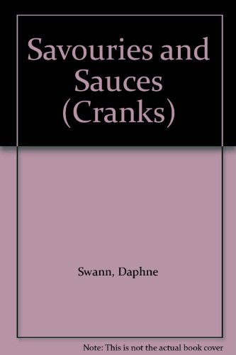 Savouries and Sauces par  Daphne Swann, Jane Suthering