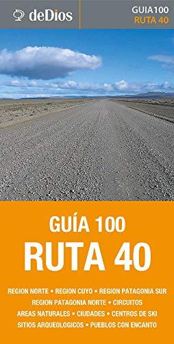 Guía 100 Ruta 40 por Julián de Dios