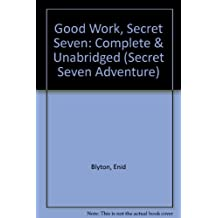 Good Work, Secret Seven (Secret Seven Adventure)
