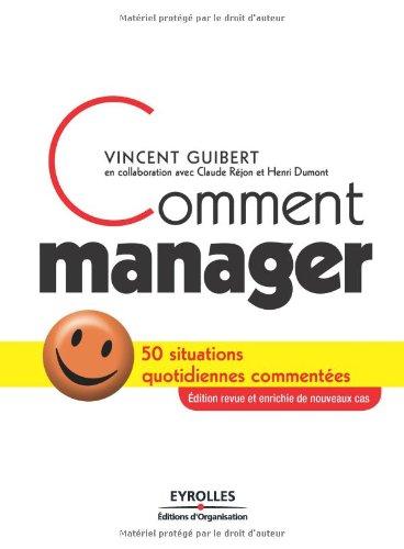 Comment manager: 50 situations quotidiennes commentées
