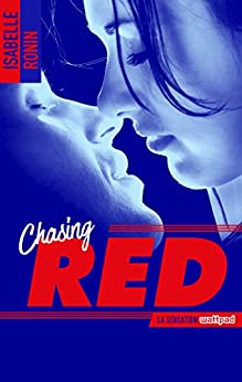 Chasing Red - tome 1 (BMR) eBook: Isabelle Ronin: Amazon.fr: Boutique ...