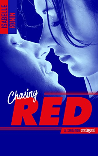 Chasing Red de Isabelle Ronin 2017