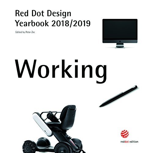 Working 2018/2019: Red Dot Design Yearbook 2018/2019