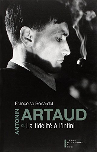 Antonin Artaud ou la fidlit  l'infini