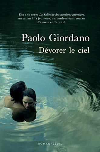 Dévorer le ciel par Paolo Giordano