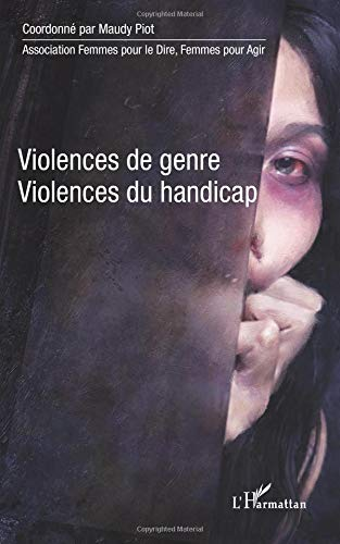Violences de genre, violences du handicap