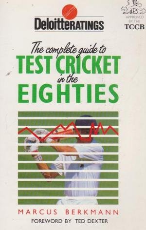 The Deloitte Ratings Guide to Test Cricket in the Eighties por Marcus Berkmann
